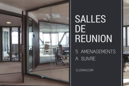 salles de réunion 5 aménagements à suivre par Cléram