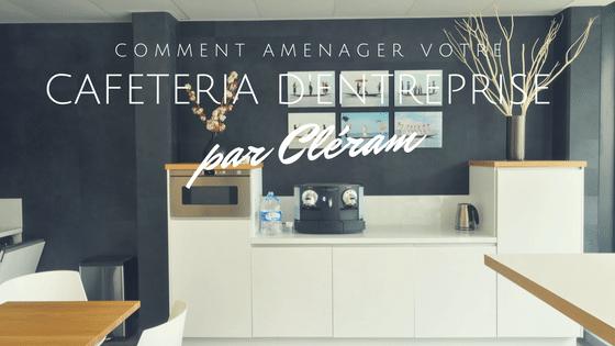 Cafeteria-Amenagement-Decoration-Architecture-Espace-Cleram-Mobilier-Paris-France